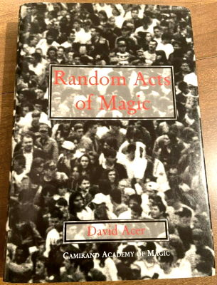 David Acer: Random Acts of Magic