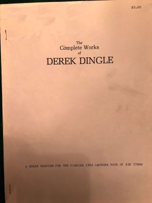 Dingle: Complete Works of Derek Dingle Lecture