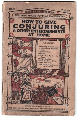 How to Give Conjuring and Other Entertainments at
